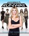 Project Runway: The Show That Changed Fashion