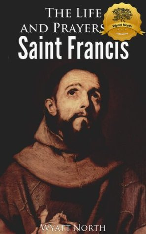 account of the life of st francis Saint bonaventure: saint bonaventure founded by st francis according to strict views about poverty wrote for it a new life of st francis of assisi (1263.