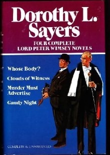 Four Complete Lord Peter Wimsey Novels by Dorothy L. Sayers