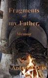 Fragments of my Father, a memoir
