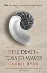 The Dead-Tossed W...