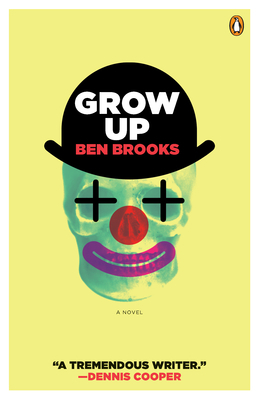 Grow Up: A Novel