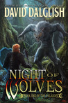 Night of Wolves (The Paladins, #1) by David Dalglish