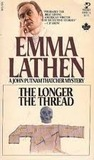 The Longer the Thread (John Putnam Thatcher, #13)