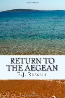 Return to the Aegean by E.J.  Russell