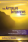 The Afterlife Interviews: Volume I