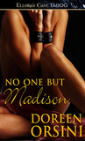 No One But Madison by Doreen Orsini