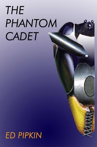 The Phantom Cadet by Edward Pipkin