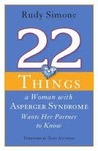 22 Things a Woman with Asperger's Syndrome Wants Her Partner ... by Rudy Simone