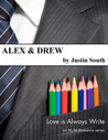 Alex &amp; Drew by Justin South