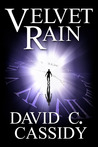 Velvet Rain by David C.  Cassidy