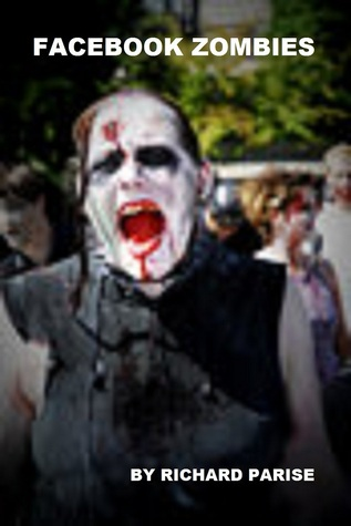 Download online for free Facebook Zombies by Richard Parise RTF