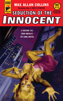 Seduction of the Innocent by Max Allan Collins
