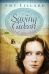 Saving Gideon (Clover Ridge, #1)