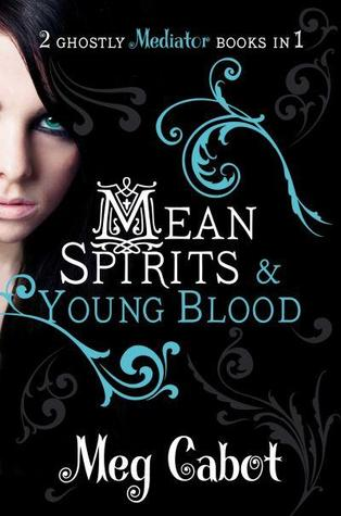 Mean Spirits & Young Blood by Meg Cabot