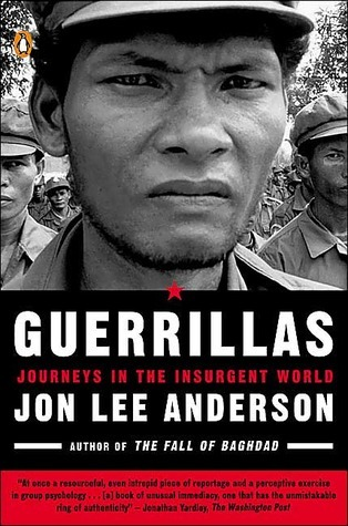 Guerrillas by Jon Lee Anderson