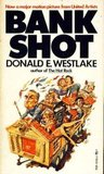 Bank Shot by Donald E. Westlake
