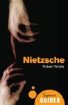 Nietzsche: A Beginner's Guide