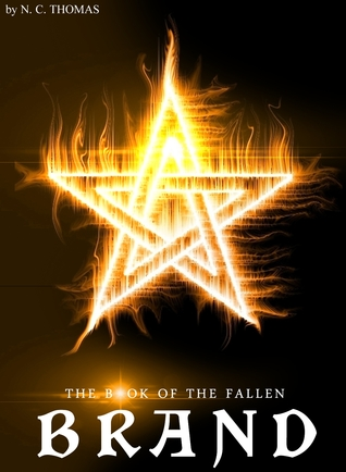 Brand (The Book of The Fallen, #1)