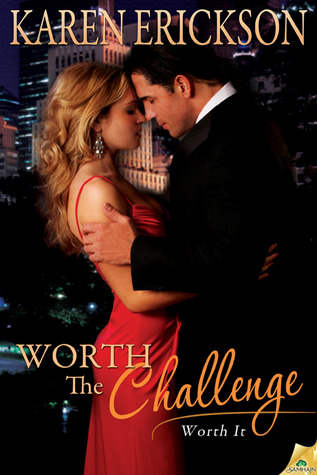 Worth The Challenge (Worth It, #3)