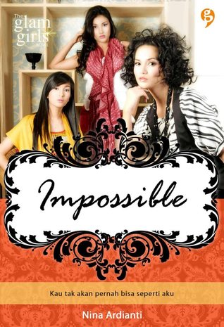 Impossible (Glam Girls Series)