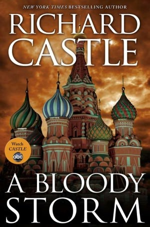A Bloody Storm by Richard Castle