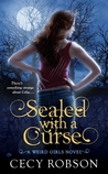Sealed with a Curse (Weird Girls, #1)