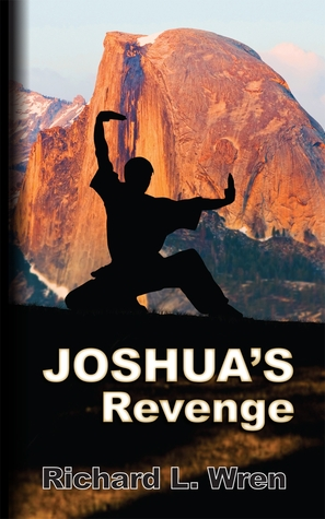 Joshua's Revenge by Richard Wren