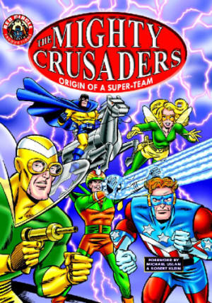 The Mighty Crusaders by Various