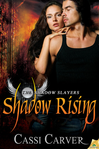 Shadow Rising by Cassi Carver