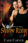 Shadow Rising (The Shadow Slayers, #2)