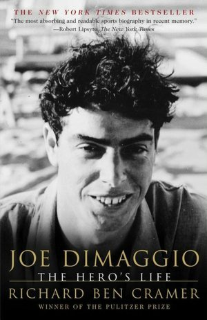 Joe DiMaggio by Richard Ben Cramer