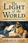 Light of the World : Insights into the Birth of Christ