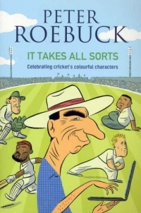 It Takes All Sorts: Celebrating Cricket