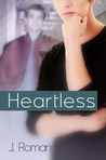 Heartless (Keeping Secrets #1)