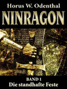 Ninragon – Band 1 by Horus W. Odenthal