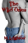 The Wild Ones (The Wild Ones, #1)