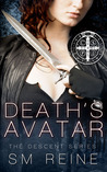Death's Avatar by S.M. Reine
