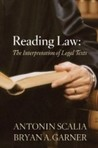 Reading Law by Antonin Scalia