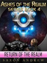The Return of the Realm (Ashes of the Realm, #4)