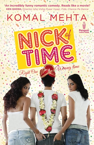 Nick of Time  - Komal Mehta
