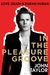 In The Pleasure Groove by Nigel John Taylor