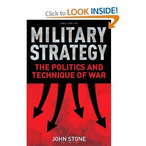 Militray Strategy The Politics and Technique of War