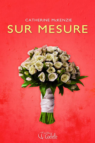 Sur mesure by Catherine McKenzie