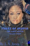 Tales of Aradia the Last Witch Volume 3