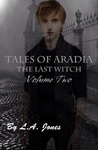 Tales of Aradia the Last Witch Volume 2