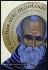 A Eucharistic Ontology: Maximus the Confessor's Eschatological Ontology of Being as Dialogical Reciprocity