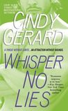 Whisper No Lies (Black Ops, #3)