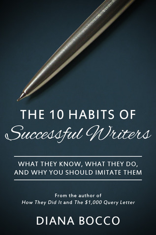 The 10 Habits of Successful Writers