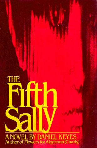 Fifth Sally by Daniel Keyes